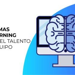 Programas E-learning impulsa el talento de tu equipo