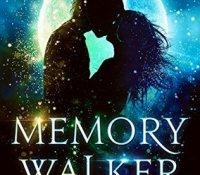 #BookReview – Memory Walker by Carly Marino @carly_marino @YABOUNDTOURSPR