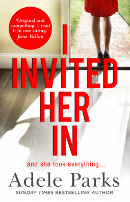 #BookReview of I Invited her in by Adele Parks @adeleparks @hqdigitaluk