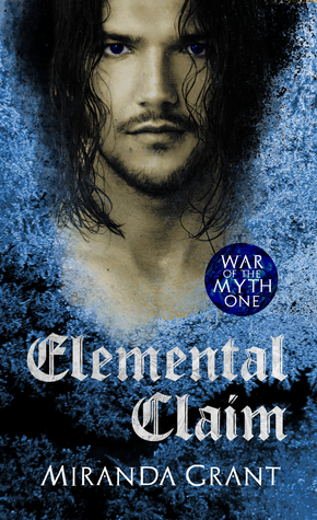 #BookReview of Elemental Claim by Miranda Grant @MirandaCGrant