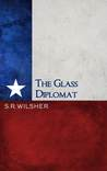 #Excerpt from The Glass Diplomat by S.R Wilsher @srwilsher @rararesources