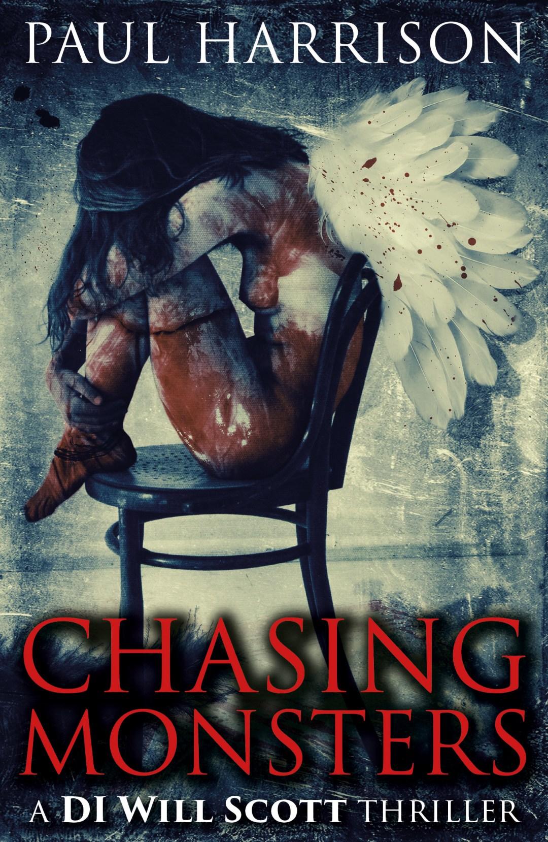 #Excerpt of Chasing Monsters by Paul Harrison  @PHarrisonauthor   @UrbaneBooks #LoveBooksGroup