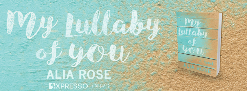 #CoverReveal of My Lullaby of You  by Alia Rose