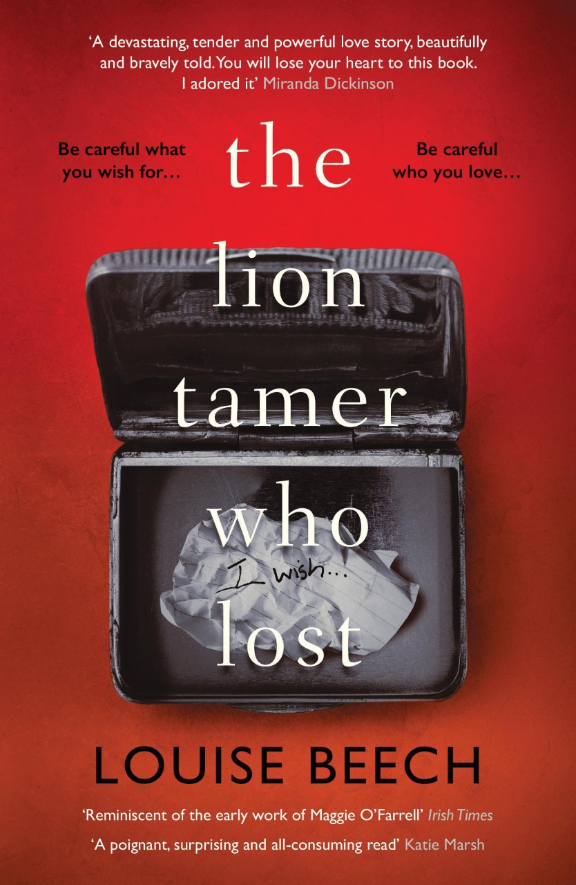 #BookReview of The Lion Tamer who lost by Louise Beech @LouiseWriter @annecater @orendabooks #teamorenda #randomthingstours #liontamerwholost