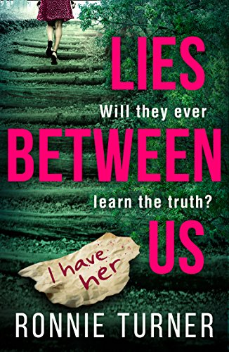 #BookReview of Lies between us by Ronnie Turner @Ronnie__Turner  @hqdigital #LiesBetweenUs #WhereIsBonnie?