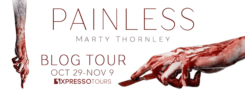 #Excerpt of Painless by Marty Thornley @martythornley @xpressotours #giveaway