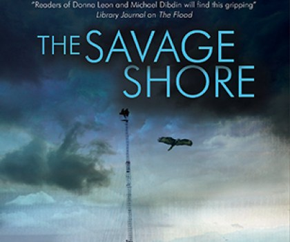#GuestPost from David Hewson, author of The Savage Shore @david_hewson @severnhouse    #LoveBooksGroup