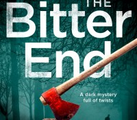 #BookReview – The Bitter End by Ann Evans and Robert D Tysall @TYSALLSPHOTOS @annevansauthor @Bloodhoundbook @netgalley