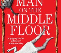 #BookReview of The Man on the Middle Floor by Elizabeth S. Moore @LizzyMoore19 @RedDoorBooks #TheManOnTheMiddleFloor #NetGalley