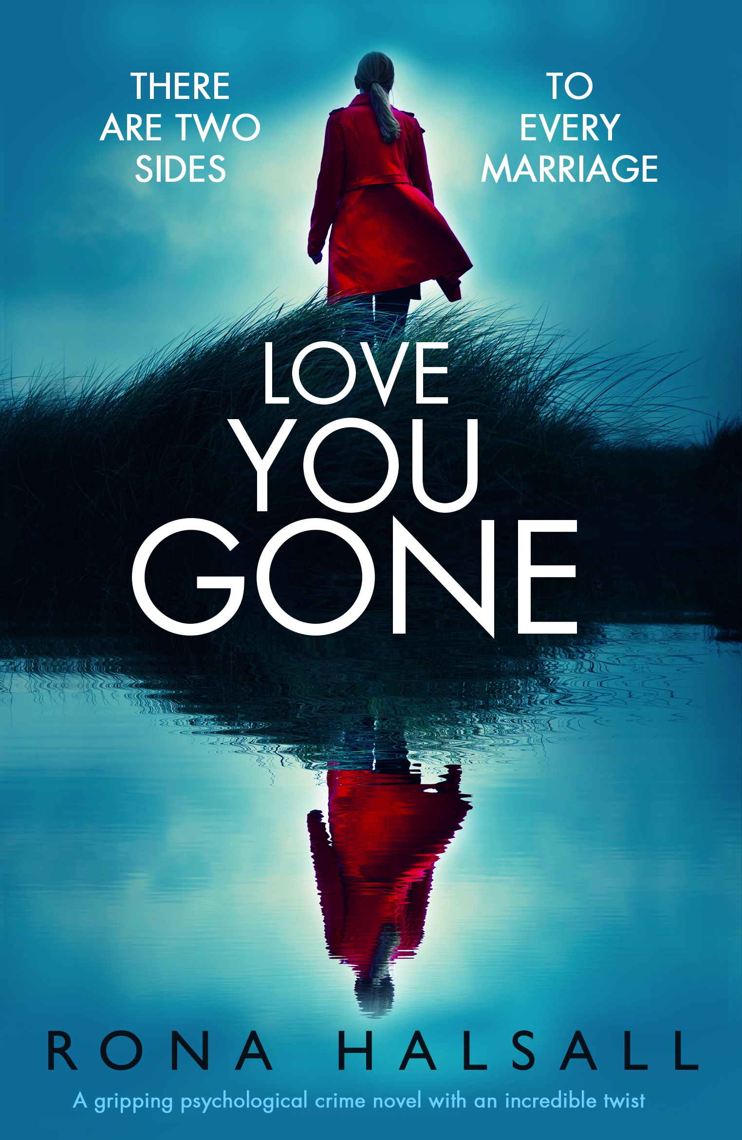 #BookReview of Love You Gone by Rona Halsall @RonaHalsallAuth @nholten40 @bookouture #netgalley #loveyougone #OMG #OMFG