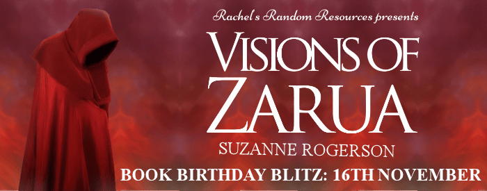 #BookBlitz of Visions of Zarua by Suzanne Rogerson @rogersonsm @rararesources #giveaway #bookbirthday