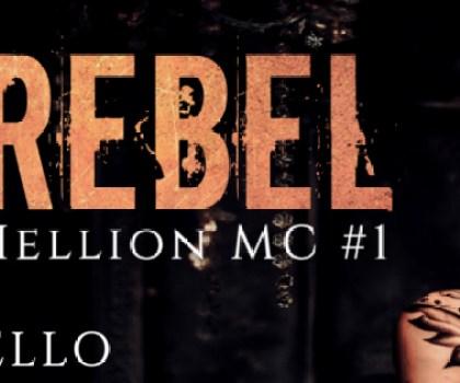 #BookBlitz of Rebel by Ava Manello @AvaManello #AvaManello #Kindle #NewRelease #MCRomance #Rebel #OneClick