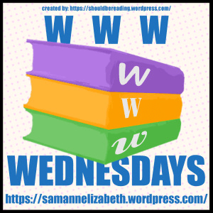 WWW Wednesdays – 1st May 2019 #WWW