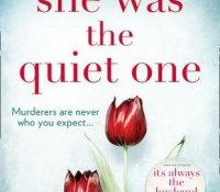 #BookReview of She was the Quiet one by Michele Campbell @MCampbellBooks @HQStories #SheWasTheQuietOne
