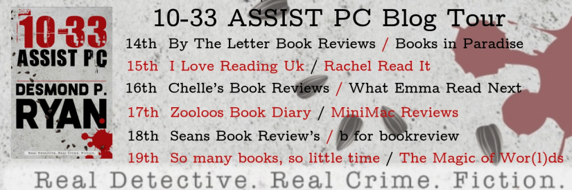#BookReview of 10-33 Assist PC by Desmond P. Ryan @RealDesmondRyan Shell Baker @ChellesBookRevi @bakerpromo