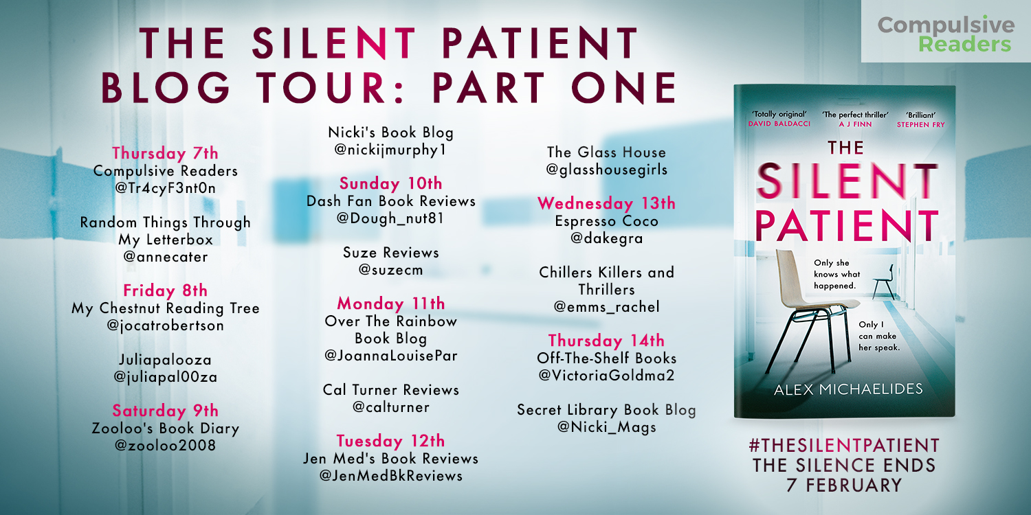 #BookReview of The Silent Patient by Alex Michaelides @AlexMichaelides  @Tr4cyF3nt0n @orionbooks #TheSilentPatient #Breakthesilence