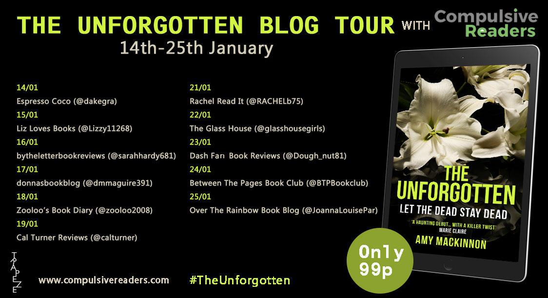 #BookReview of The Unforgotten by Amy MacKinnon @Tr4cyF3nt0n @TrapezeBooks #theunforgotten