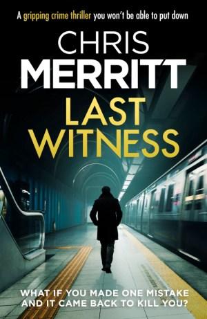 Last Witness by Chris Merritt @DrCJMerritt #BookReview #AuthorTakeOver #DetectiveZacBoateng #Book2