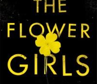 #BookReview of The Flower Girls by Alice Clark-Platt @aclarkplatts #buddyreads #NewAuthorForMe #TheFlowerGirls #NetGalley