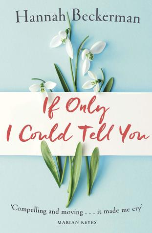 #BookReview of If Only I Could Tell You by Hannah Beckerman @hannahbeckerman @Tr4cyF3nt0n @orionbooks #IfOnly