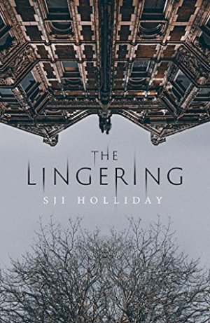 #AudiobookReview of The Lingering by S.J.I Holliday @sjiholliday @Orendabooks #Orentober #TheLingering @book_obsessed1 @kellyvandamme