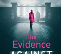 BookReview of The Evidence Against You by Gillian McAllister @GillianMAuthor @MichaelJBooks @penguinukbooks @Livvii #TheEvidenceAgainstYou #NetGalley