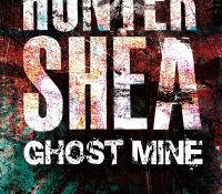 #BookReview of Ghost Mine by Hunter Shea @huntershea1 @flametreepress @annecater #Randomthingstour