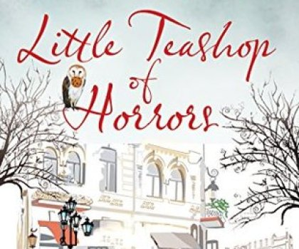 #BookReview of Little TeaShop of Horros by Jane Lovering @janelovering @choclituk @rararesources