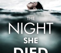 #BookReview of The Night She Died by Jenny Blackhurst @JennyBlackhurst  @headlinepg #thenightshedied #netgalley #20booksforSummer #book2