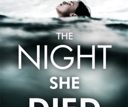 #BookReview of The Night She Died by Jenny Blackhurst @JennyBlackhurst  @headlinepg #thenightshedied #netgalley #20booksforSummer #book2