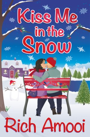 Kiss me the Snow by Rich Amooi @richamooi #BookReview #Book9 #AuthorTakeOver