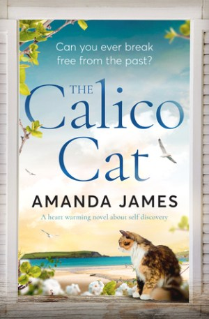 The Calico Cat by Amanda James @amandajames61 @bombshellpub  @bloodhoundbook #BookReview #Book8 #AuthorTakeOver