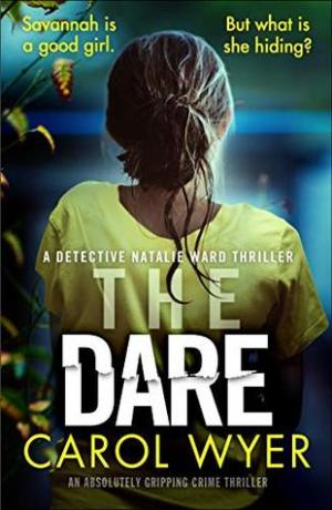 The Dare by Carol Wyer @CarolEWyer @bookouture #BookReview #Book3 #DetectiveNatalieWard #Book626 #NetGalleyCountdown #AuthorTakeOver