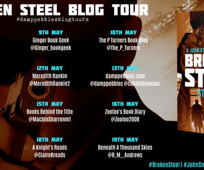 Broken Steel By Stuart Field @StuartField14 @NextChapterPB @Damppebbles #BookReview #JohnSteel #Damppebblesblogtours #BlogTour