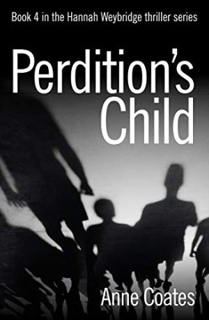 Excerpt Time! Perdition Child by Anne Coates @Anne_Coates1 #Excerpt #AuthorTakeOver
