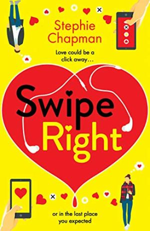 Swipe Right by Stephie Chapman @imcountingufoz @BOTBSPublicity @herabooks #BookReview #BlogTour #SwipeRight #NetGalley