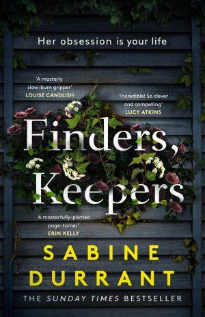 Finders Keepers by Sabine Durrant @SabineDurrant @hodderbooks @JennyPlatt90 #BookReview #BlogTour
