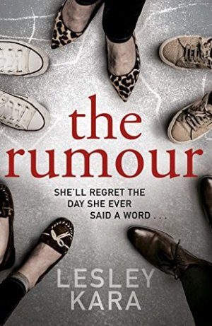 The Rumour by Lesley Kara  #BookReview #TheRumour #AudioBookReview