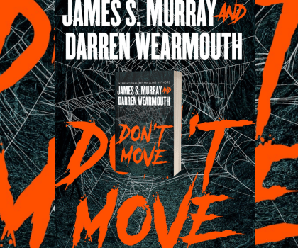Don't Move by  James S. Murray and Darren Wearmouth #DontMove #NetGalley #BlackstonePublishing #AudiobookReview #NetGalleyCountdown #Book614 #NetgalleyNovember