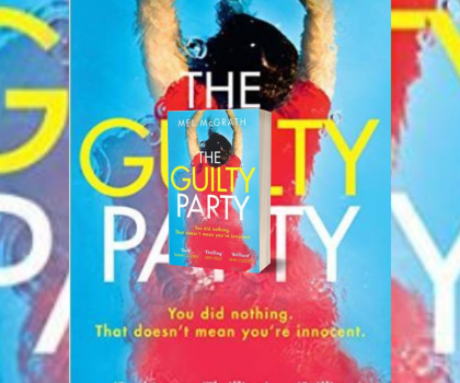 The Guilty Party by Mel McGrath #BookReview #HQDecemberReads #NetGalleyCountdown #Book604 #AreYouGuilty #TheGuiltyParty