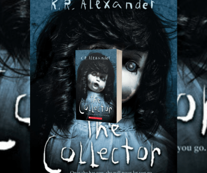 The Collector by K.R Alexander @Scholastic #BookReview #TheHorrorWithin #TheCollector #QandA #KRAlexander