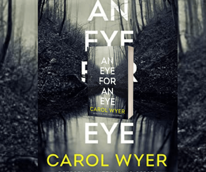 An Eye for An Eye by Carol Wyer @carolewyer @AmazonPub @damppebbles #BookReview #BlogTour #DetectiveKateYoung #BookSeries #Book601 #NetGalleyCountdown