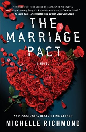 The Marriage Pact by Michelle Richmond @michellerichmon @PenguinUKBooks  #BookReview #Book563 #NetGalleyCountdown #AudiobookReview