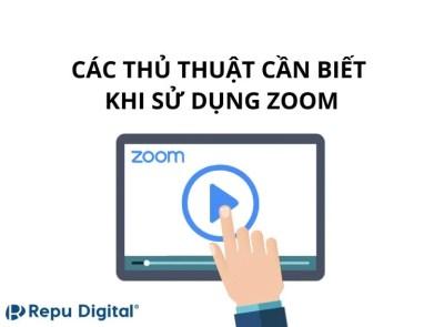 Các thủ thuật cần biết khi sử dụng Zoom