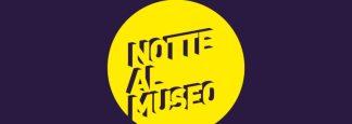 """notte-al-museo-324x115 - Una """"Notte al museo"""" della Scienza  - Curiosità tempo libero"""