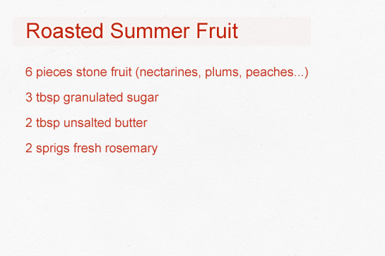 roasted summer fruit with rosemary and cream recipe with step by step pictures, ingredients