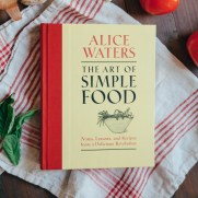 The Art of Simple Food by Alice Waters