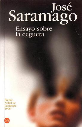 Ensayo sobre la ceguera, de José Saramago: http://wp.me/p2BEIm-2iG