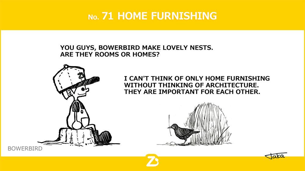 No. 71 HOME FURNISHING/ ホームファーニッシング