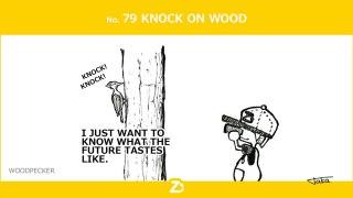 No. 79 KNOCK ON WOOD/ 未来の予測
